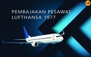 Pembajakan Pesawat Lufthansa 1977