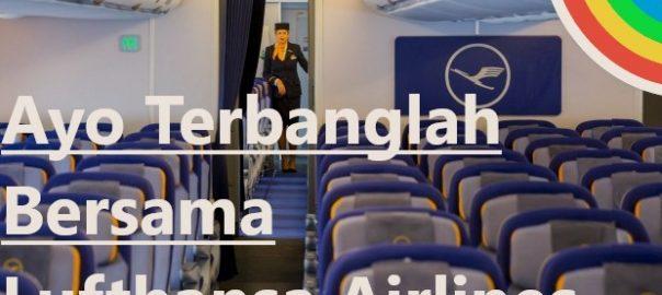 Ayo Terbanglah Bersama Lufthansa Airlines