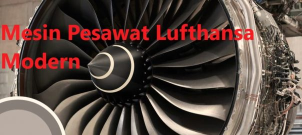 Mesin Pesawat Lufthansa Modern