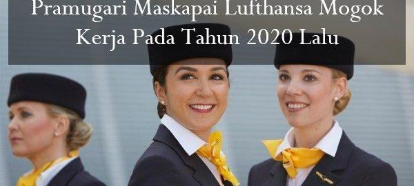 Pramugari Maskapai Lufthansa Mogok Kerja Pada Tahun 2020 Lalu