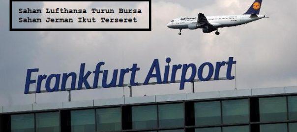 Saham Lufthansa Turun Bursa Saham Jerman Ikut Terseret